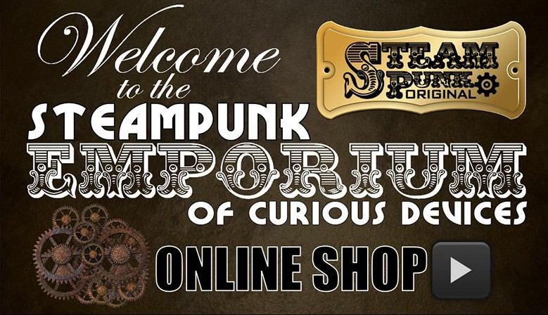 Welcome to the SteamPunk Emporium of Curious Devices