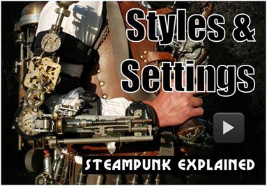 Steampunk Styles and Settings
