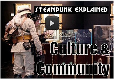 Steampunk Culture and Community