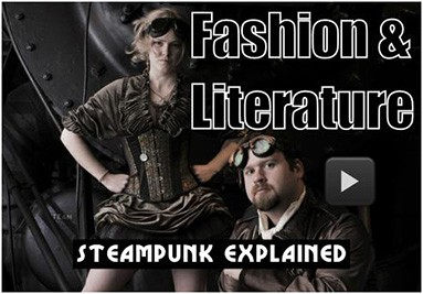 Steampunk Fashion and Literature